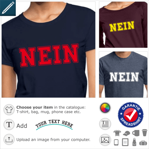 NEIN t-shirt. Nein, written in college typography, a special design for online personalization.